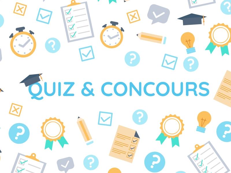 Quiz et Concours