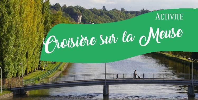 Croisière sur la Meuse