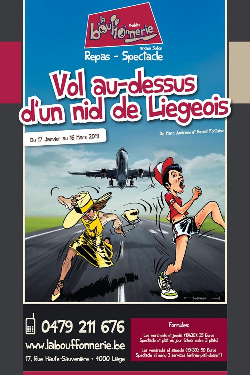 La Bouffonnerie - Vol au-dessus d'un nid de Liégeois - Liège