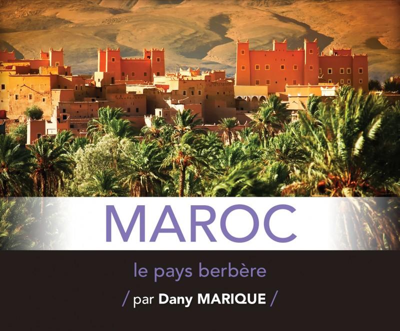 Exploration du Monde  « Maroc, le pays berbère »