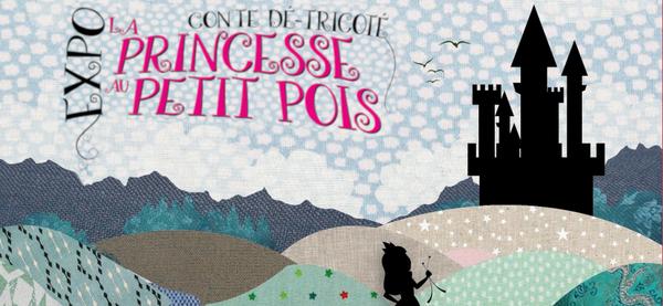 Exposition - La Princesse au Petit Pois