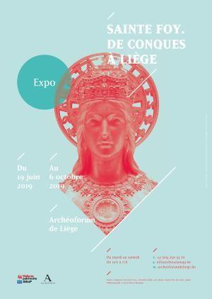 Liège - Archéoforum - Affiche Exposition : Saint Foy. De Conques à Liège