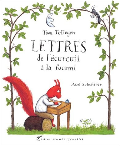 27 nov - Lettres de l'écureuil à la fourmi